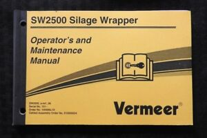 Genuine Vermeer Baler Sw2500 Silage Wrapper Operator s Maintenance Manual