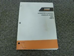 Case Model 650l Tier 3 Crawler Dozer Owner Operator Maintenance Manual 84152733
