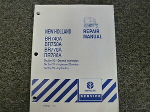 New Holland Br 740 750 770 780 A Baler Shop Service Repair Manual 00 31 35