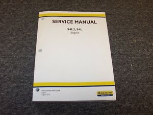 New Holland S4l2 S4l Engine Shop Service Repair Manual For Boomer 30 35 Tractor
