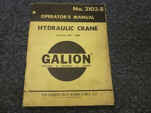 Galion 90 110 125 Hydraulic Crane Owner Operator Maintenance Manual No 2103 b