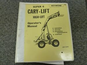 Pettibone Super 6 Cary Lift Truck Owner Operator Shop Service Repair Manual