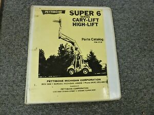 Pettibone Super 6 Cary lift High Lift Truck Parts Catalog Manual Pb 1716