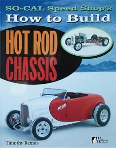 So Cal Speed Shop S How To Build Hot Rod Chassis Book Brand New Scta 1932 Asc