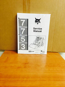 Bobcat 7753 Skid Steer Loader Service Manual Shop Repair Book Part 6720899