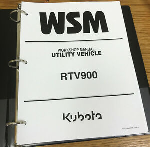 Kubota Rtv900 Rtv 900 Utility Vehicle Wsm Workshop Service Repair In Binder
