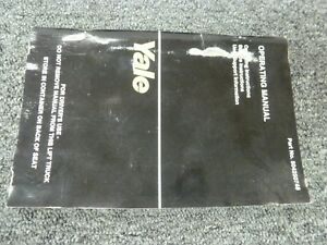 Yale Erc060zf Erc065zf Forklift Lift Truck Owner Operator Maintenance Manual