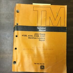 John Deere 410b 410c 510b 510c Technical Repair Manual Backhoe Loader Tm 1469