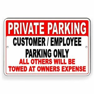 Private Parking Customers Employees Only Others Towed Metal Sign 3 Sizes Spk001