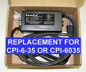 Cpi Advanced Cpi 6 35 6 000 Volt Replacement Neon Transformer Power Supply