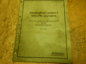 Older Bridgeport Series 1 Milling Machine Manual