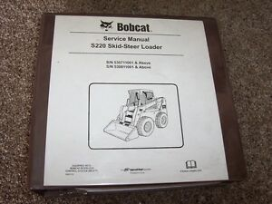 Bobcat S220 Skid Steer Loader Shop Service Repair Manual 530711001 530811001
