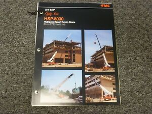 Link Belt Hsp 8030 Rough Terrain Crane Specification Lifting Capacities Manual