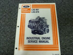 Ford Power Products Lsg 861 Lsg 870 Industrial Engine Shop Service Repair Manual