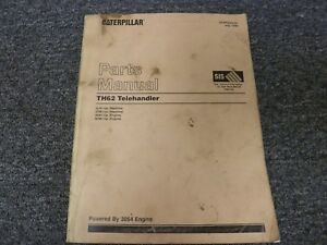 Caterpillar Cat Model Th62 Telehandler With 3054 Engine Parts Catalog Manual