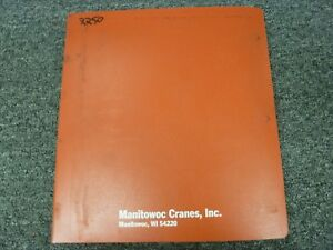 Manitowoc 2250 Crawler Crane Owner Operator Maintenance Rigging Manual