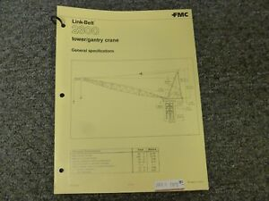 Link belt 2300 Tower Gantry Crane Specifications Lifting Capacities Manual