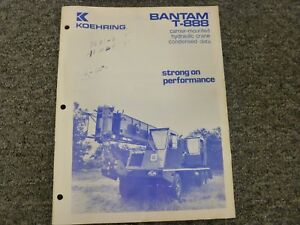 Koehring Bantam T 888 Hydraulic Crane Specifications Lifting Capacities Manual