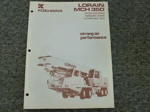 Koehring Lorain Mch350 Crane Specifications Lifting Capacities Manual
