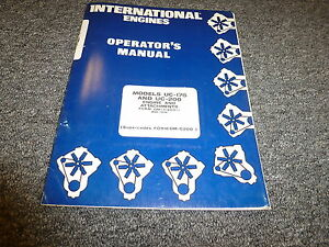 International Uc175 Uc200 Engine Attachments Owner Operator Manual Book