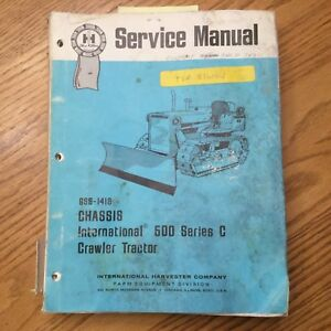 International 500c Chassis Service Shop Repair Manual Crawler Loader Guide Book