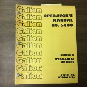 Galion Series A Operators Manual Hyd Crane Operation Maintenance Guide Book 5400