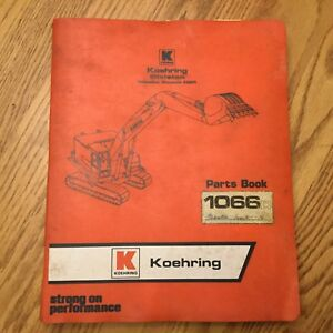 Koehring 1066d Parts Manual Book Catalog Guide List Hydraulic Excavator Back hoe