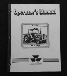 Genuine 1974 82 Massey ferguson Mf285 Mf 285 Tractor Operators Manual Clean