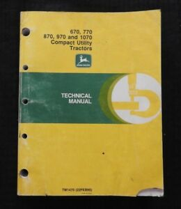 Genuine John Deere 670 770 870 970 1070 Tractor Technical Service Repair Manual