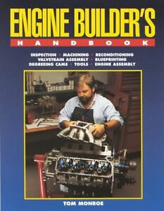 Engine Builder S Handbook Maching Assembly Blueprinting Reconditioning Tools New