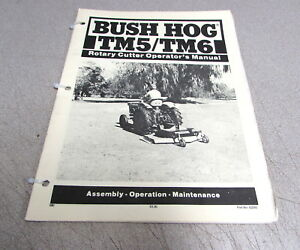 Bush Hog Tm5 Tm6 Rotary Cutter Owner s Assembly Operation Maintenance Manual