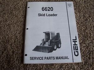 Gehl 6620 Skid Steer Loader Factory Parts Catalog Manual