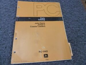Jd John Deere Jd450c 450 C Crawler Loader Parts Catalog Manual Pc1143 Pc 1443
