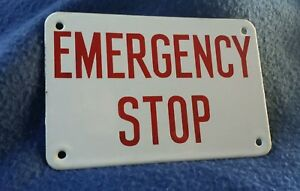Original Vintage Industrial Enamel Emergency Stop Sign Garage Mancave Wall Art