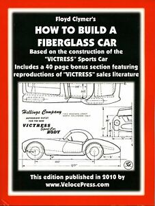 How To Build A Fiberglass Car Book Step By Step For The Home Based Builder New