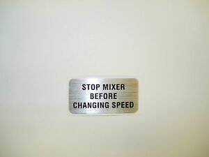 Hobart Mixer Label Decal stop Mixer Before Changing Speed A120 A200 00 123674