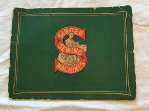 Early Vintage Singer Sewing Machine Catalog Shows Machines Cabinets Undated