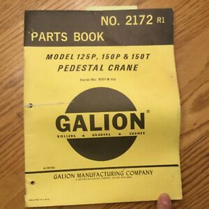 Galion 125p 150p t Parts Manual Book Catalog Manual Pedestal Crane Guide 2172