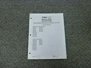Cnh 87347870 Pickup Lift Kit For Case Ih Round Balers Installation Manual
