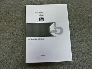 John Deere 450c Crawler Tractor Dozer Shop Service Repair Manual Tm1102