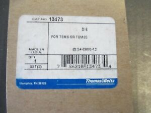 Thomas Betts 13473 Crimping Die For Tbm6 Tbm6s New Usa