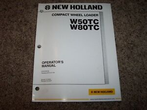 Nh New Holland Compact Wheel Loader W50tc W80tc Owner Operator User Guide Manual