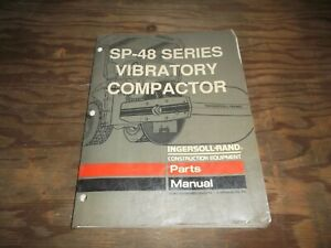 Ingersoll Rand Sp 48 Smooth Drum Roller Vibratory Compactor Parts Catalog Manual