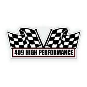 409 High Performance Air Cleaner Engine Decal Fits Chevy Gm Or Muscle Car