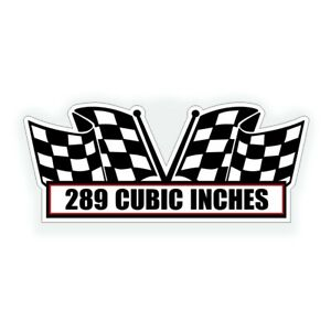 289 Cubic Inches Engine Air Cleaner Decal Fits Ford Classic Cobra Musle Car