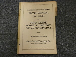 John Deere B Bn Bw Br Bo Tractor Parts Catalog Manual Book No 58 r Aug 15 1943