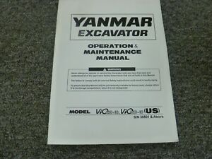 Yanmar Vio40 3 Vio50 3 Excavator Owner Operator Maintenance Manual S n 30501 up