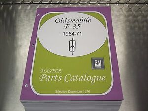 Cutlass F85 Master Parts Catalog 64 1971 Dec 70 Printing