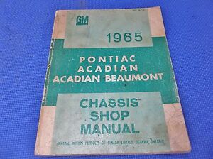 1965 Pontiac Acadian Beaumont Shop Manual Service original