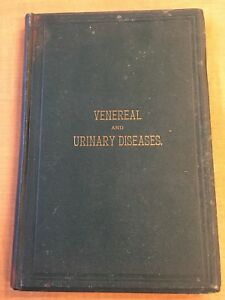 1883 Venereal Urinary Diseases Antique Medical Dr Moses T Runnels Chicago